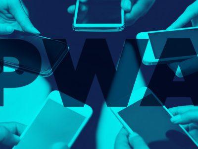 PWA: the Next Generation App